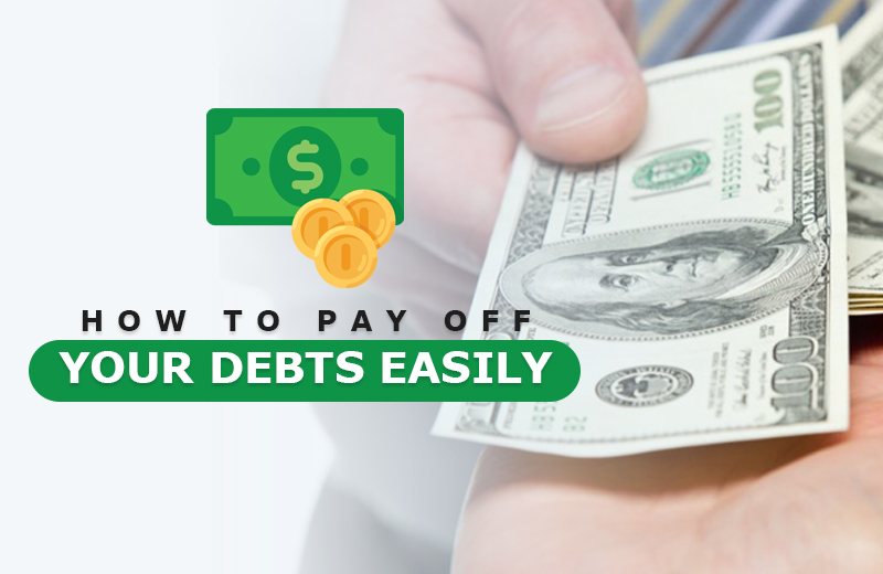 Need Help With Debt | Know How to Pay off Your Debts Easily